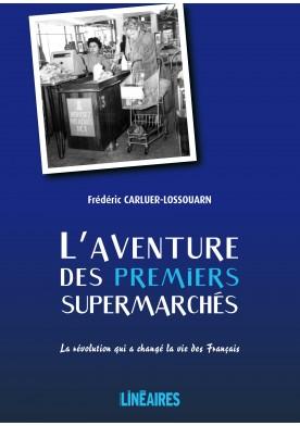 L'aventure des premiers supermarchés
